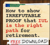 How to show irrefutable proof that IUL is the right path for retirement.