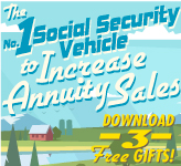 The No. 1 Social Security Vehicle to Increase Annuity Sales!